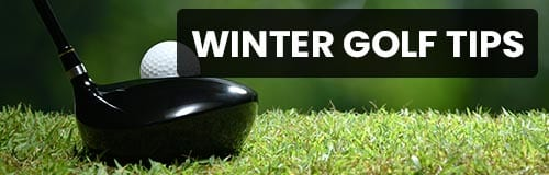 Winter Golf Tips